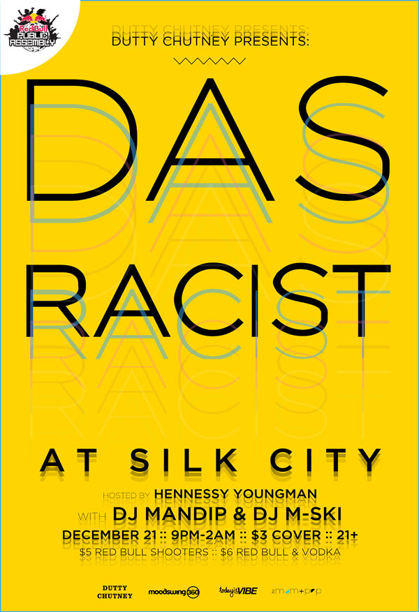 DAS RACIST at SILK CITY on TUESDAY!
