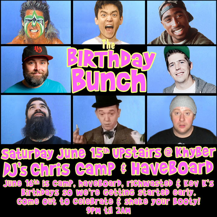 Birthday Bash at Khyber Upstairs Tonight
