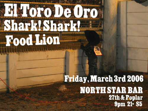 EL TORO DE ORO @ NORTH STAR, Fri, March 3rd!!!