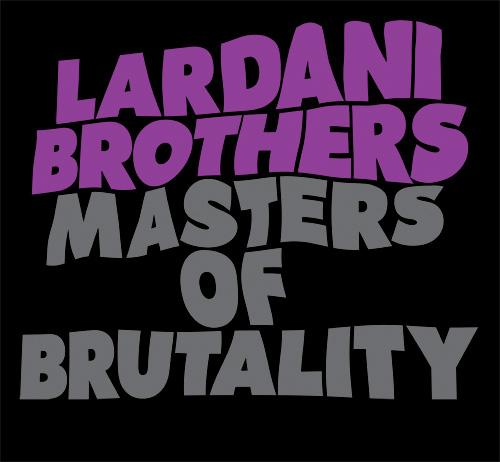 lardani brothers