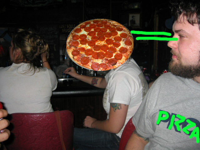its late and you photoshop stupid pizzas