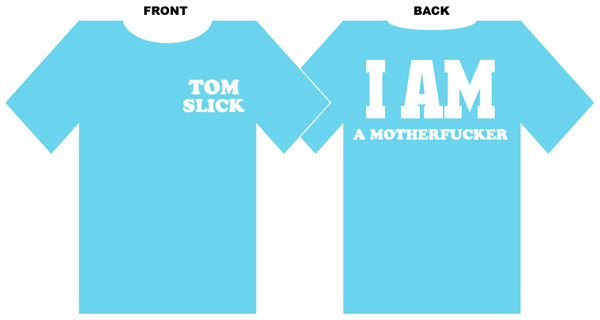 tom slick shirt for sale now!